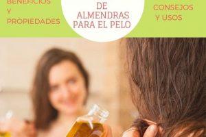 Beneficios del Aceite de almendras para el pelo